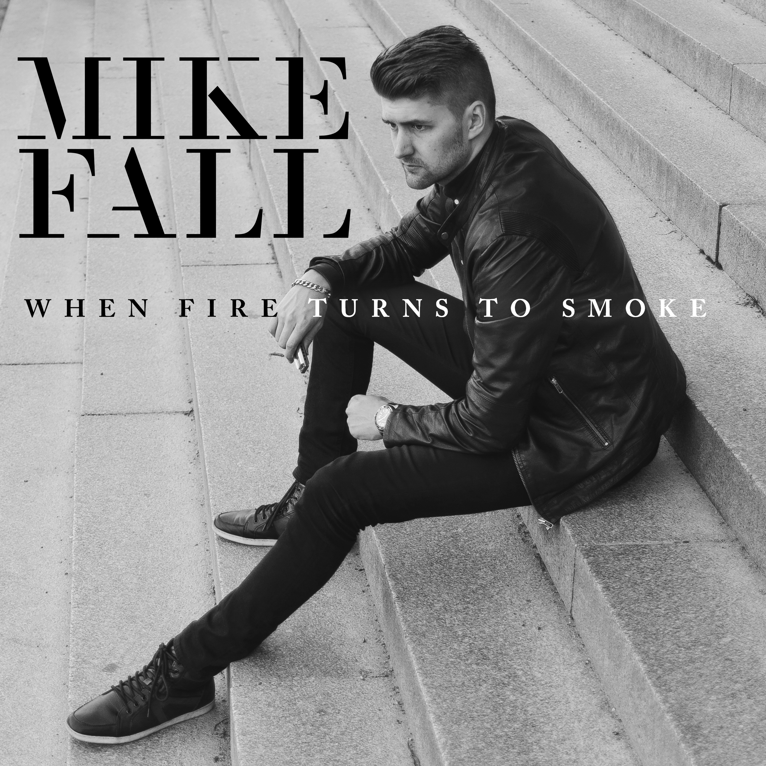 Mike Fall - When Fire Turns To Smoke