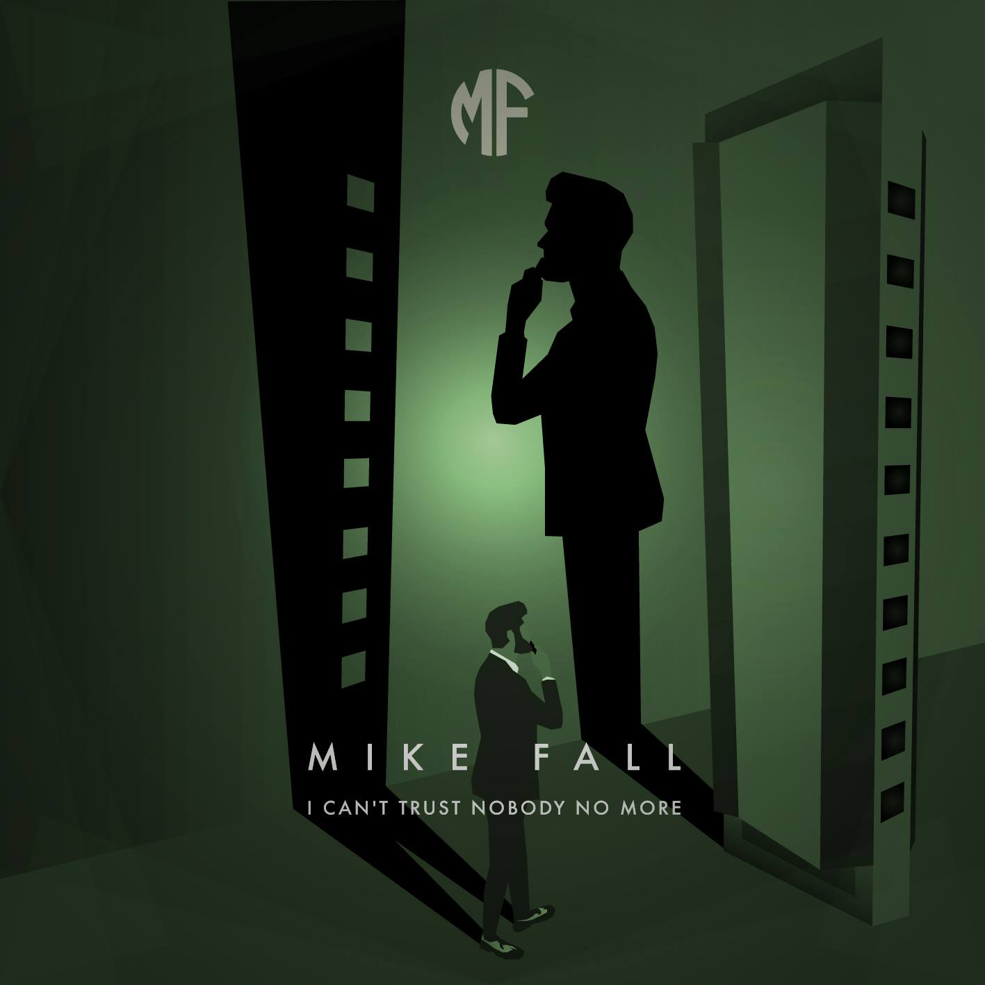 Mike Fall - I Can't Trust Nobody No More [SINGLE]